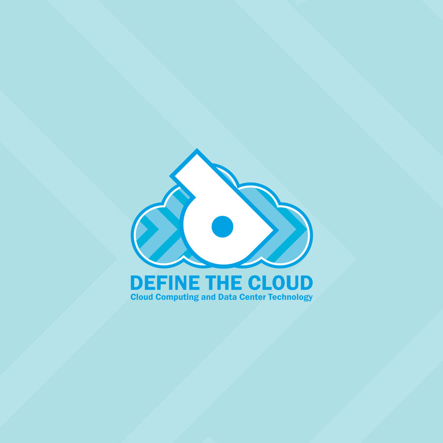 DEFINE THE CLOUD